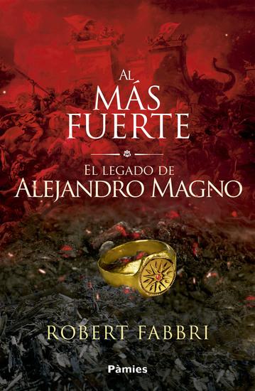 Al más fuerte - El legado de Alejandro Magno - cover