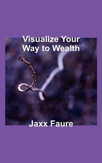 Visualize Your Way to Wealth - cover