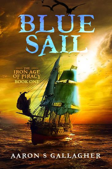 Blue Sail - The Iron Age of Piracy #1 - cover