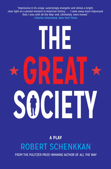 The Great Society - A Play - cover