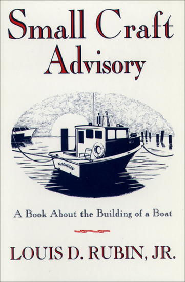 Small Craft Advisory - A Book About the Building of a Boat - cover