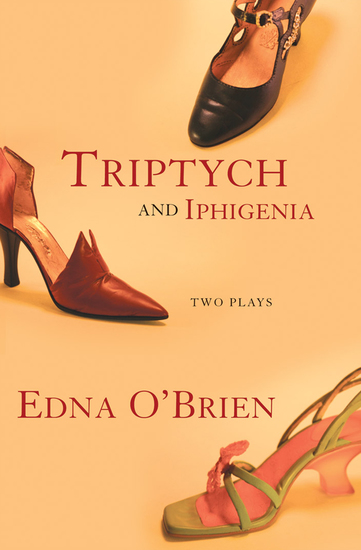 Triptych and Iphigenia - Two Plays - cover