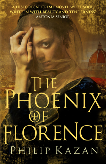The Phoenix of Florence - Mystery and murder in medieval Italy - cover