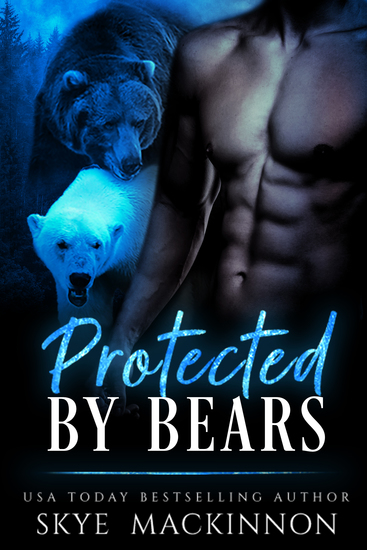 Protected by Bears - Bear shifter romance - cover