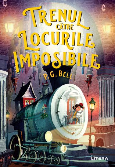 Trenul catre Locurile Imposibile - cover