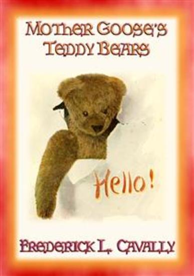 MOTHER GOOSE'S TEDDY BEARS - 21 Classic Rhymes for Children - cover
