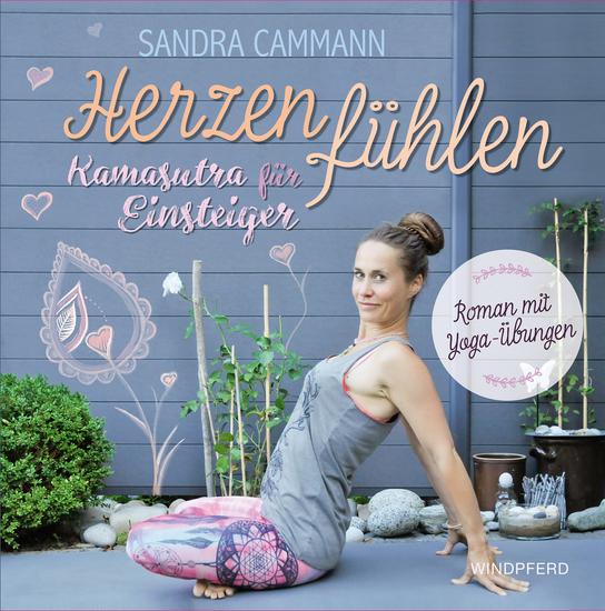 Herzen fühlen - Kamasutra für Einsteiger - Roman mit Yoga-Übungen - cover