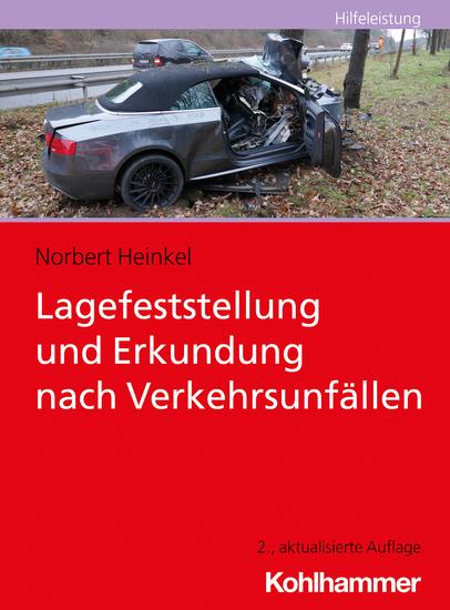 Lagefeststellung und Erkundung nach Verkehrsunfällen - cover