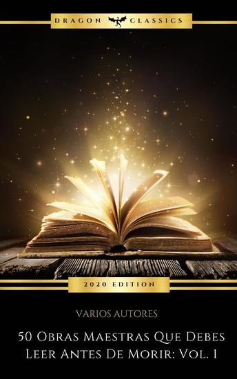 50 Obras Maestras Que Debes Leer Antes De Morir: Vol 1 - cover