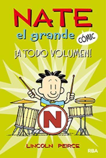 Nate el grande #2 A todo volumen - cover