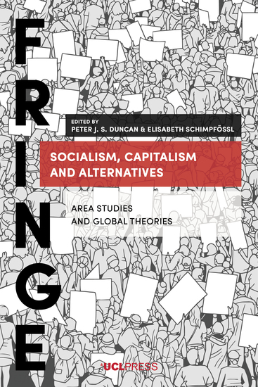 Socialism Capitalism and Alternatives - Area Studies and Global Theories - cover