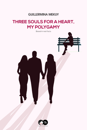 Three souls for a heart My polygamy - cover