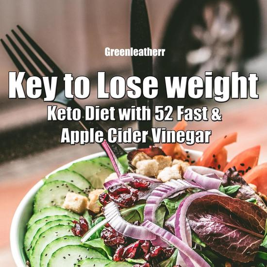 Key to Lose weight: Keto Diet with 52 Fast & Apple Cider Vinegar - cover