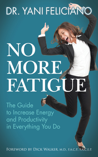 No More Fatigue - The Guide to Increase Energy and Productivity in Everything You Do - cover