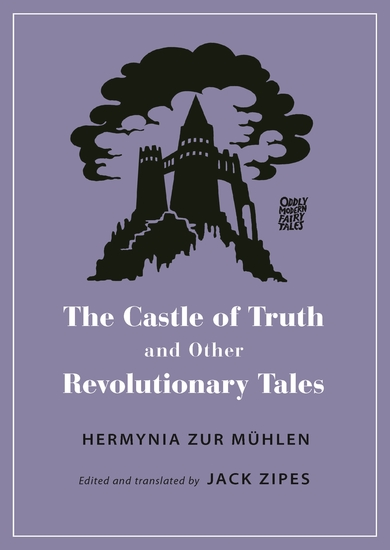 The Castle of Truth and Other Revolutionary Tales - cover