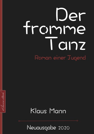 Klaus Mann: Der fromme Tanz – Roman einer Jugend - Neuausgabe 2020 - cover