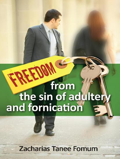 Freedom From The Sin of Adultery And Fornication - Practical Helps in Sanctification #5 - cover