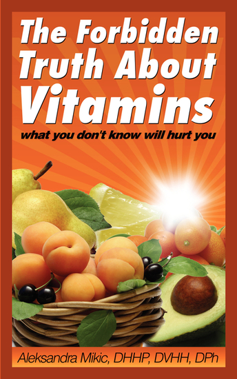 The Forbidden Truth About Vitamins - what you don't know will hurt you - cover