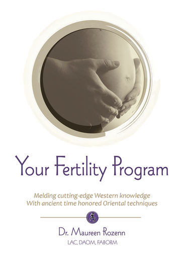 Your Fertility Program - The EastyWest Guide to Maximum Fertility - cover