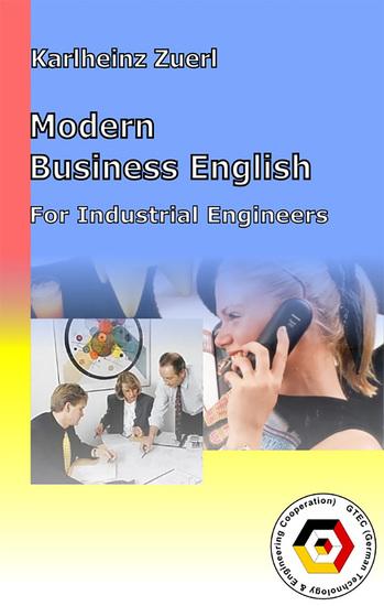 Modern Business English for Industrial Engineers - Praktisches Englisch für Wirtschaftsingenieure - cover