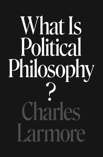 What Is Political Philosophy? - cover