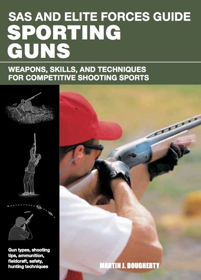 Sporting Guns - Weapons Skills and Techniques for Competitive Shooting Sports - cover