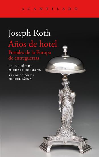 Años de hotel - Postales de la Europa de entreguerras - cover