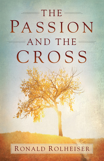 The Passion and the Cross - cover