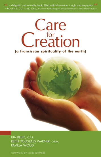 Care for Creation - A Franciscan Spirituality of the Earth - cover