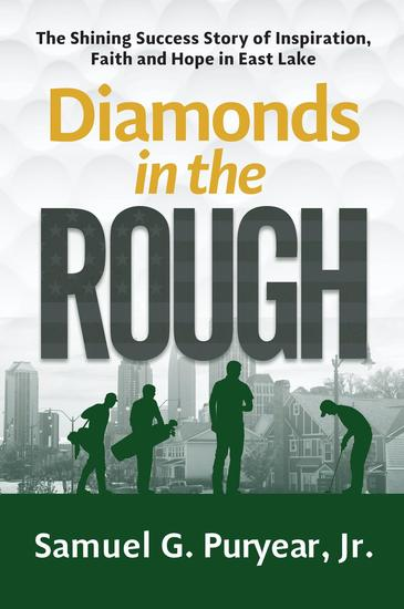 Diamonds in the Rough - The Shining Success Story of Inspiration Faith and Hope in East Lake - cover