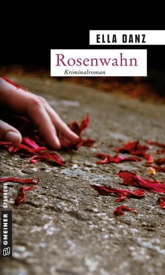 Rosenwahn - Angermüllers fünfter Fall - cover