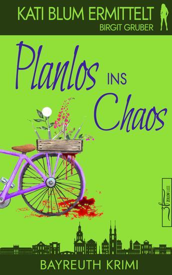 Planlos ins Chaos - Krimikomödie - cover