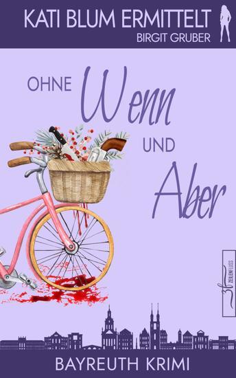 Ohne Wenn und Aber - Krimikomödie - cover