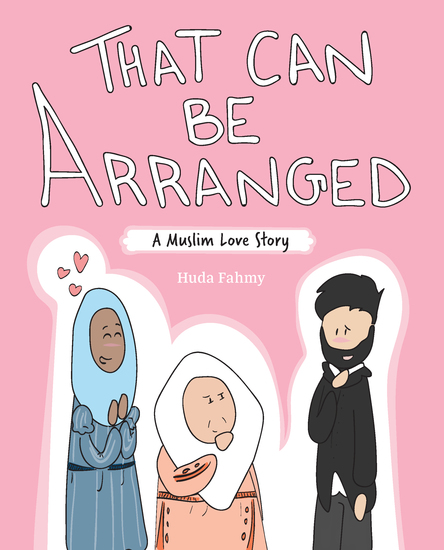 That Can Be Arranged - A Muslim Love Story - cover