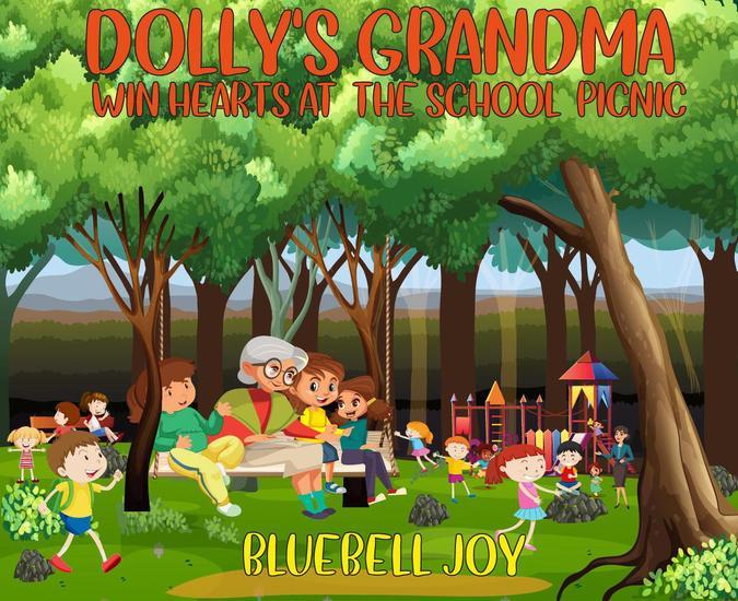 Dolly's Grandma Win Hearts At The School Picnic - cover