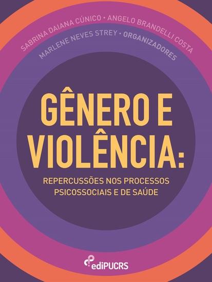 Gênero e violência - Repercussões nos processos psicossociais e de saúde - cover