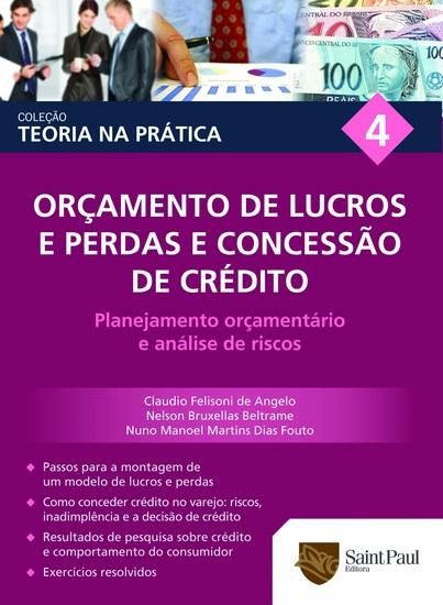 Orçamento de lucros e perdas e concessão de crédito Vol 4 - Planejamento orçamentário e análise de riscos - cover