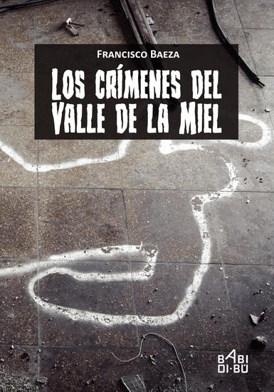 Los crímenes del Valle de la Miel - cover
