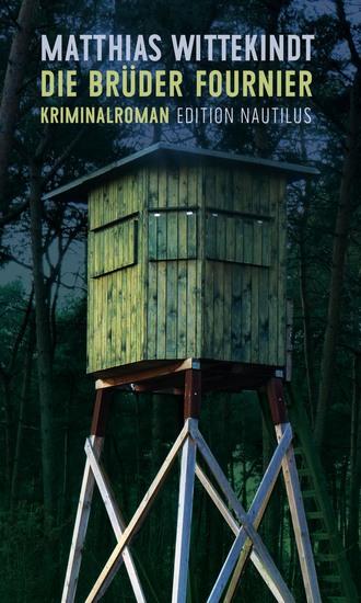 Die Brüder Fournier - Kriminalroman - cover