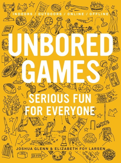UNBORED Games - Serious Fun for Everyone - cover