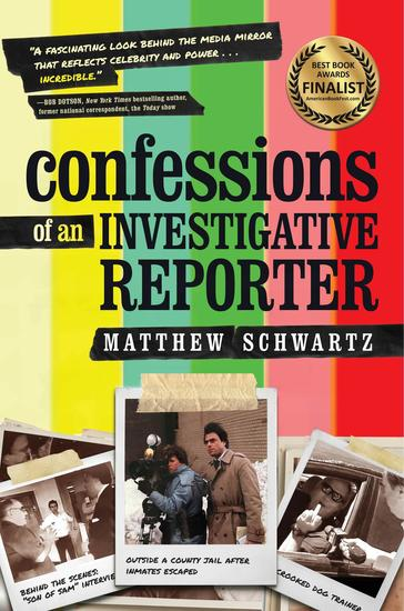 Confessions of an Investigative Reporter - cover