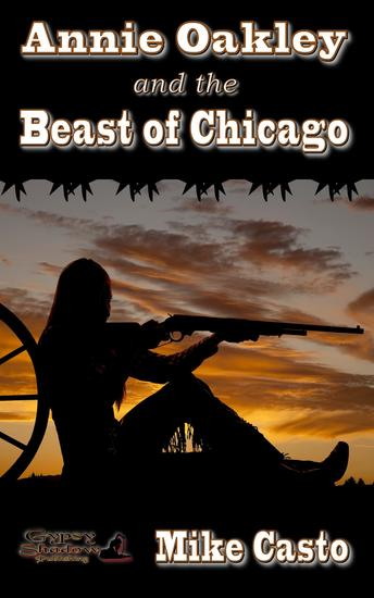 Annie Oakley and the Beast of Chicago - cover