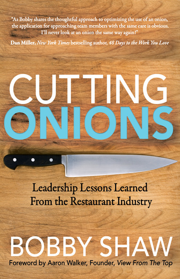 Cutting Onions - Leadership Lessons Learned From the Restaurant Industry - cover