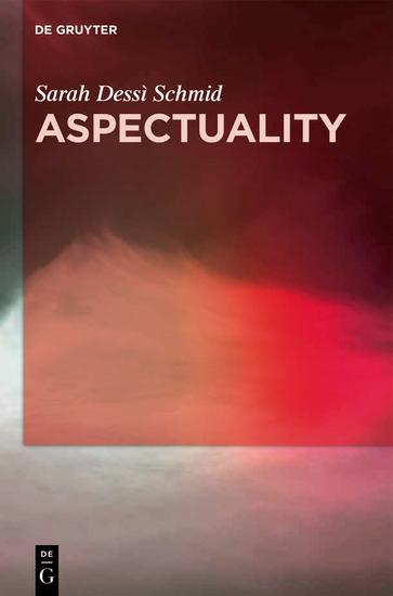 Aspectuality - An Onomasiological Model Applied to the Romance Languages - cover