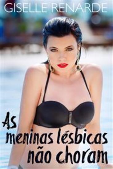 As Meninas Lésbicas Não Choram - Lésbica Falando Na Sauna - cover
