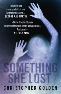 Something She Lost von Christopher Golden online lesen