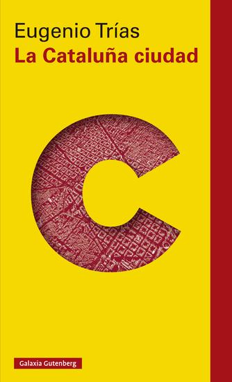 La Cataluña ciudad - El pensamiento cívico en la obra de Maragall y D'Os - cover