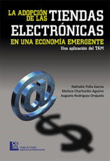 La adopción de las tiendas electrónicas en una economía emergente - cover