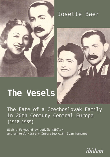 The Vesels: The Fate of a Czechoslovak Family in 20th Century Central Europe (1918–1989) - cover