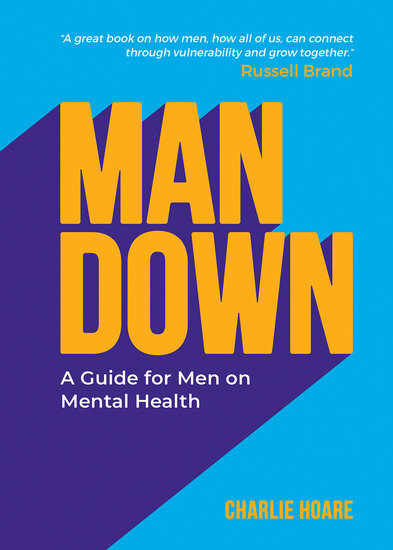 Man Down - A Guide for Men on Mental Health - cover